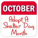 October Is 'Adopt A Shelter Dog' Month